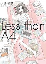 大島智子「Less Than A4」